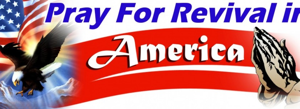 pray for revival in america pic