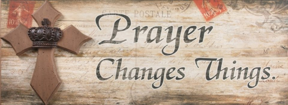 Prayer-Changes-Things-Word-Sign